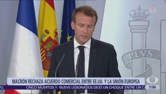Emmanuel Macron rechaza acuerdo Trump-Juncker