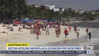 Hoteles Reportan Alta Ocupación Vacaciones Quintana Roo