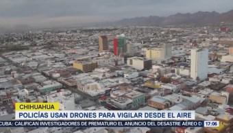 Chihuahua Refuerza Vigilancia Drones