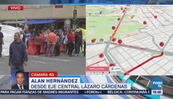 Manifestantes Afectan Vialidad Eje Central Lázaro Cárdenas
