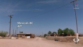Ola de calor golpea a Mexicali, Baja California