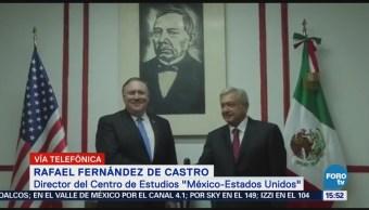 Rafael Fernández Castro Analiza Encuentro Amlo-Pompeo
