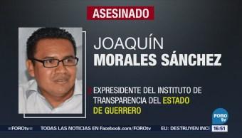 Indagan Asesinato Extitular Transparencia Guerrero