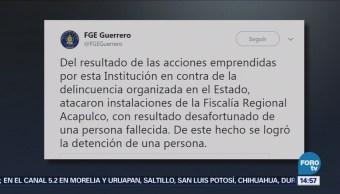 Reportan Ataque Contra Fiscalía Regional Acapulco Hay Muerto