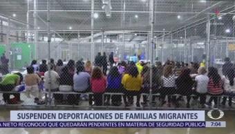 Suspenden deportaciones de familias migrantes en Estados Unidos
