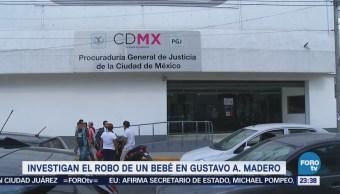 Investigan Robo Bebé Gustavo A Madero GAM CDMX