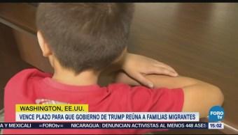 Vence plazo para que gobierno Trump reúna familias migrantes