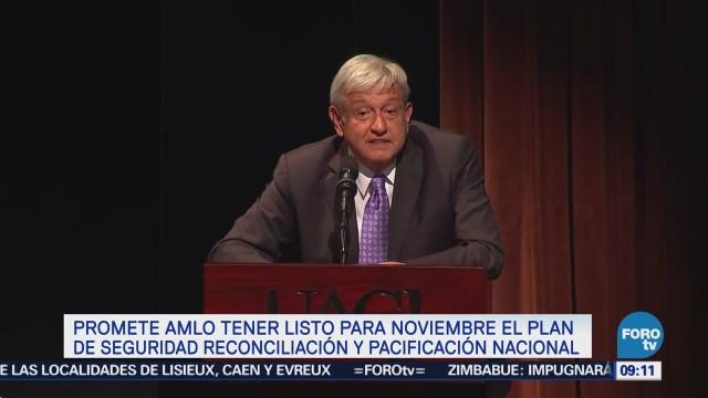 AMLO tendrá plan para pacificación de México en noviembre