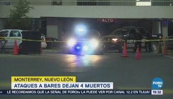 Ataques Bares Dejan Muertos Monterrey Nuevo León