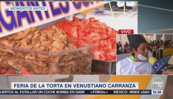 Delegación Venustiano Carranza celebra la 'Feria de la Torta'