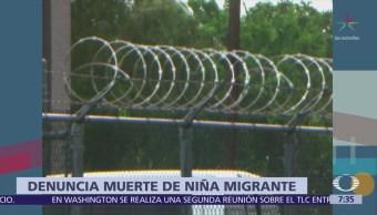 Denuncian muerte de niña migrante estuvo