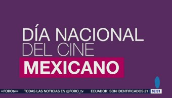 Día Nacional del Cine Mexicano, para llegar a más público
