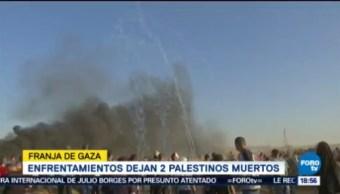Enfrentamientos Franja De Gaza Dos Muertos Palestinos Muertos