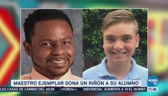 Extra, Extra: Maestro ejemplar dona un riñón a su alumno