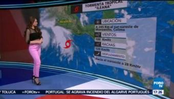 Clima Mayte Carranco Tormenta Tropical Ileana