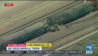 Descarrila Tren Los Ángeles Tanques Cisterna California