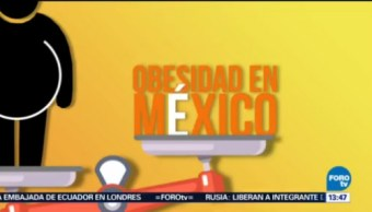 Obesidad en México, de los principales problemas