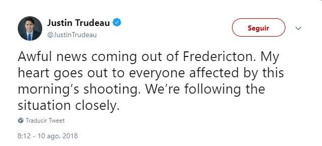 Tuit de Justin Trudeau sobre tiroteo en Fredericton, Canadá. (@JustinTrudeau)