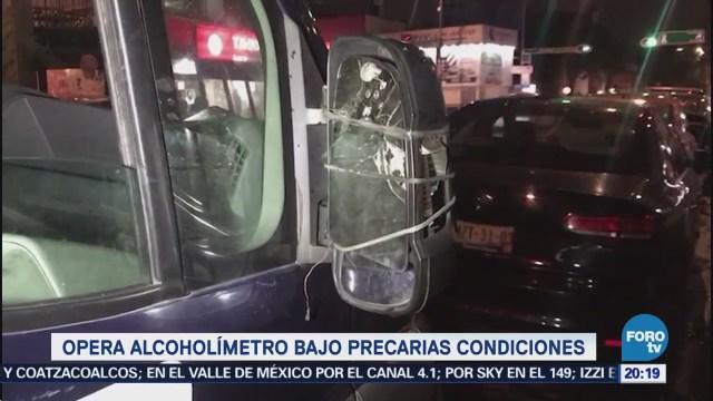 Alcoholímetro Opera Bajo Condiciones Precarias CDMX