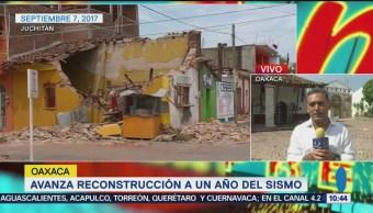 Avanza reconstrucción de Juchitán a un año del sismo
