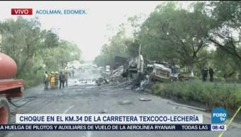 Choque en carretera Texcoco - Lechería, fallecen dos