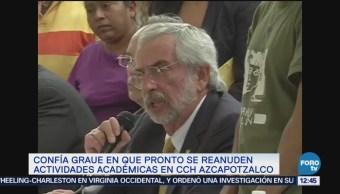 Confía Graue que pronto reanuden actividades el CCH Azcapotzalco