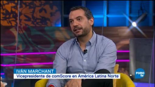 Medición Audiencias Digitales, Iván Marchant, Vicepresidente De Comscore En América Latina Norte,