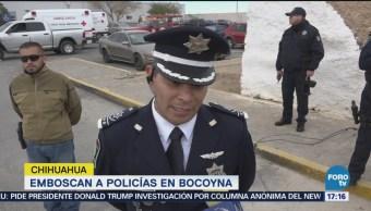 Emboscan Policía Chihuahua Hay Varios Muertos