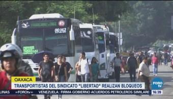 Transportistas Bloquean Accesos Capital Oaxaqueña