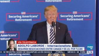 Panorama complicado para EU y Canadá sobre renegociaciones del TLCAN