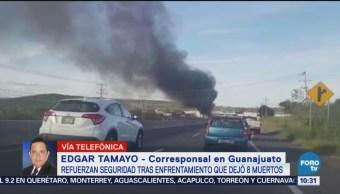 Refuerzan Seguridad Tras Enfrentamiento Jerécuaro, Guanajuato