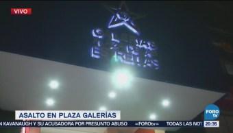 Reportan Asalto Relojería Centro Comercial Plaza Galerías