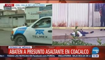 Abaten a presunto asaltante en Villa de las Flores