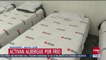 Activan albergues en Nuevo León