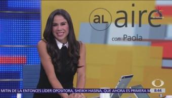 Al Aire, con Paola Rojas: Programa del 10 octubre del 2018