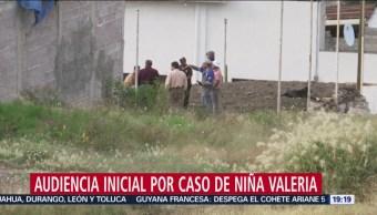 Audiencia Inicial Caso De Niña Valeria Este Sábado Jesús N Feminicidio Melchor Ocampo, Estado De México