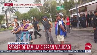 Cierran vialidades en la GAM por protesta de padres