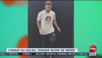 Messi presentará espectáculo en Cirque du Soleil
