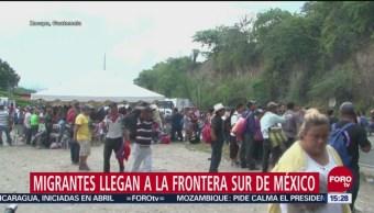 Migrantes llegan a la Frontera Sur de México