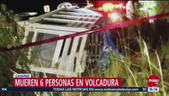 Mueren 6 Personas Volcadura Chiapas
