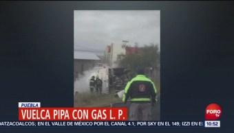 Vuelca Pipa Con Gas Lp Puebla