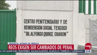 Reclusos del Penal de Texcoco piden cambio de prisión