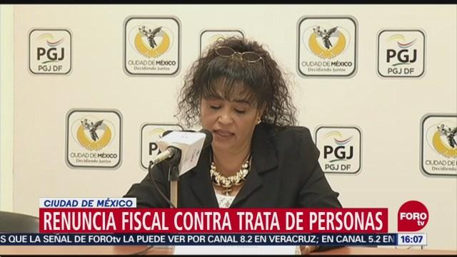 Renuncia Fiscal Contra Trata Personas Cdmx Juana Camila Bautista