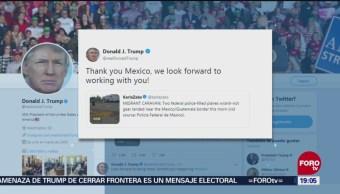 Trump Agradece México Mandar Policías Frontera