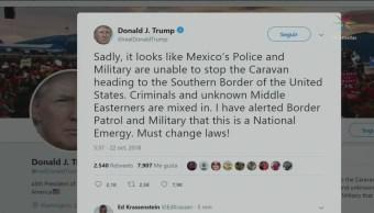 Trump denuncia que México no fue capaz de parar caravana de migrantes
