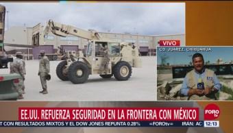 Estados Unidos refuerza seguridad en la frontera con México
