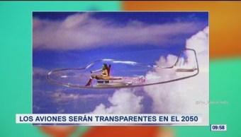 Extra, Extra: Los aviones serán transparentes en el 2050
