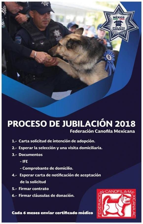 Instrucciones y pasos a seguir para el proceso de jubilación y adopción de oficiales caninos 2018 (Federación Canófila Mexicana)