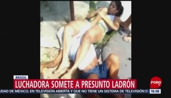 Luchadora hace llorar a ladrón, en Brasil