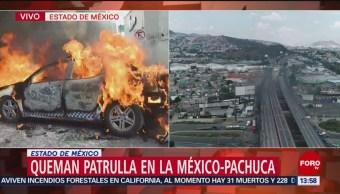Manifestantes detienen patrulla y la queman en la autopista México-Pachuca